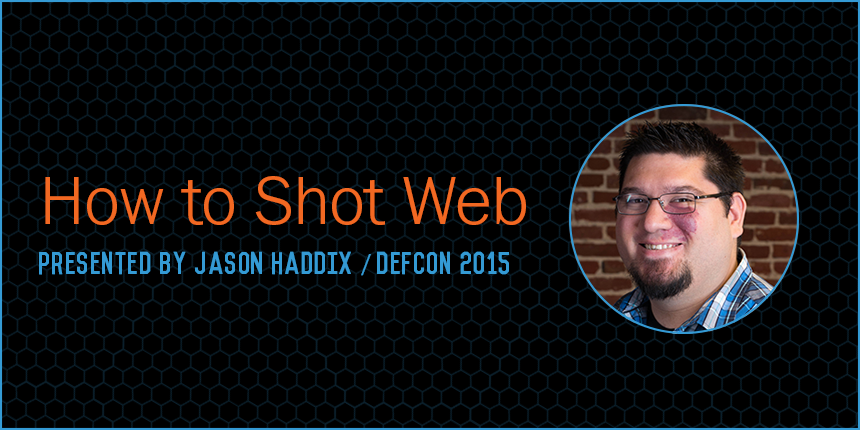 How to Shot Web by Jason Haddix