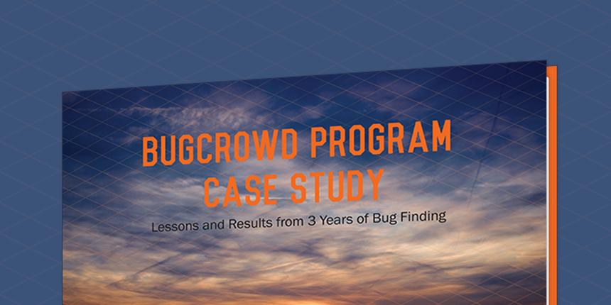 Bugcrowd Bounty Case Study