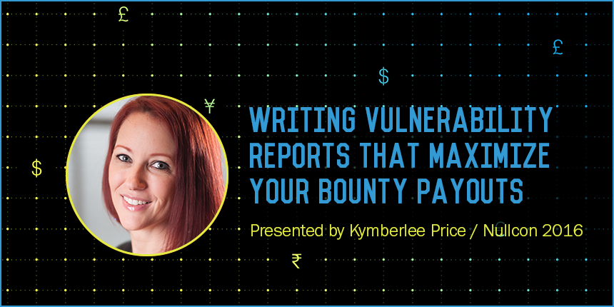 Writing Vulnerability Reports that Maximize Your Bounty Payouts