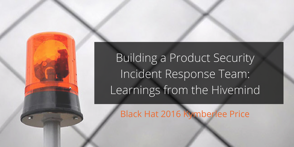 Building a Product Security Incident Response Team