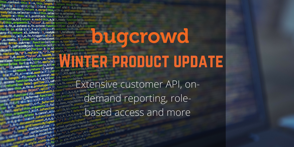 Bugcrowd Reduces the Cost and Effort of Unifying Vulnerability Data Across Systems